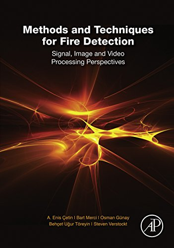 Methods and Techniques for Fire Detection: Signal, Image and Video Processing Perspectives (English Edition) Fire Detection Sensor
