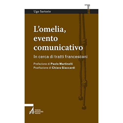 L'omelia, Evento Comunicativo. In Cerca Di Tratti Francescani