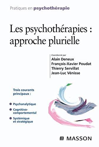 Les psychothrapies : approche plurielle (Ancien Prix diteur : 38 euros)