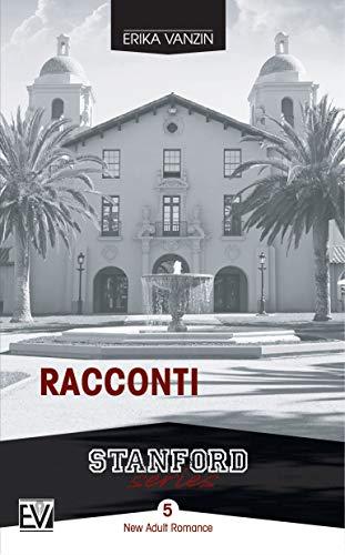 Erika Vanzin  - Racconti (Stanford Series Vol. 5) (2019)