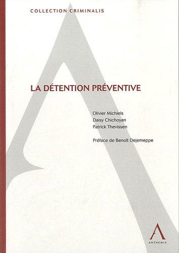 La détention préventive par Olivier Michiels