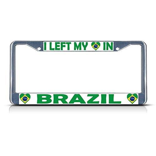 I LEFT MY HEART IN Brasilien Flagge Metall Chrom Nummernschild Rahmen