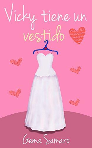 Vicky tiene un vestido de [Samaro, Gema]