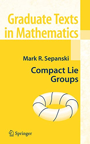 Compact Lie Groups: 235 (Graduate Texts in Mathematics)
