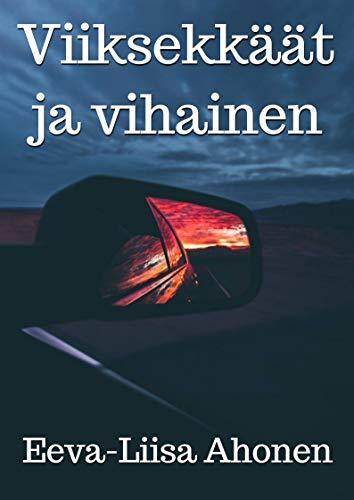 Viiksekkäät ja vihainen (Finnish Edition) por Eeva-Liisa Ahonen