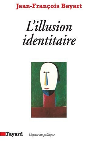 L'illusion identitaire