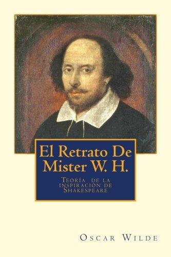 El Retrato De Mister W. H.