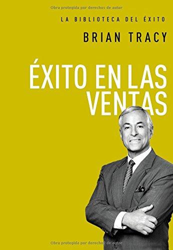 Exito en las Ventas (La Biblioteca del Exito)