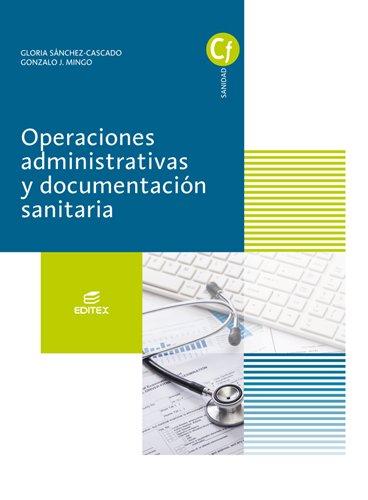 Operaciones administrativas y documentación sanitaria (Ciclos Formativos)