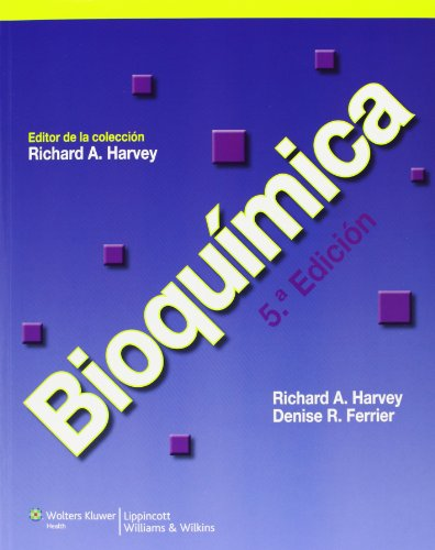 Bioquímica (Lippincott's Illustrated Reviews Series) por Richard A. Harvey