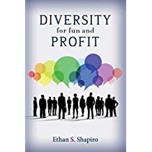 Diversity for Fun and Profit (English Edition)
