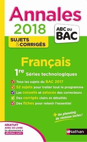 Français 1re séries technologiques : annales 2018