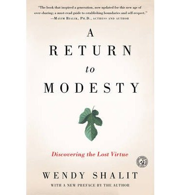 A Return to Modesty( Discovering the Lost Virtue)[RETURN TO MODESTY][Paperback]