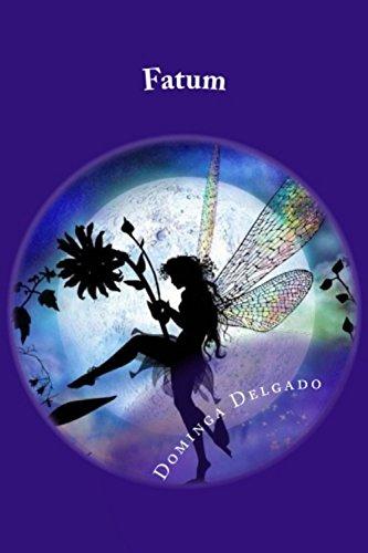 Fatum (Fairy Tales nº 2) por Dominga Delgado