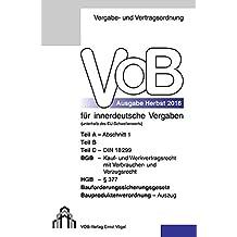VOB Fassung 2016 für innerdeutsche Vergaben: Teil A - Abschnitt 1, Teil B, Teil C - DIN 18299, BGB - Kauf- und Werkvertragsrecht mit Verbraucher- und ... Bauproduktenverordnung - Auszug