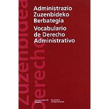Administrazio Zuzenbideko Berbategia / Vocabulario de Derecho Administrativo (Derecho Serie Minor)