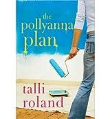 By Roland, Talli [ [ The Pollyanna Plan - Street Smart ] ] Mar-2014[ Paperback ]