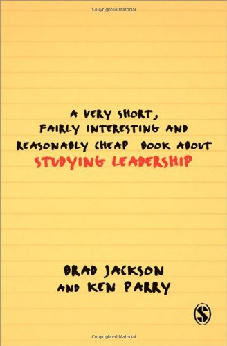 A Very Short, Fairly Interesting and Reasonably Cheap Book about Studying Leadership: (Very Short, Fairly Interesting & Cheap Books) by Brad Jackson (2007-11-19)