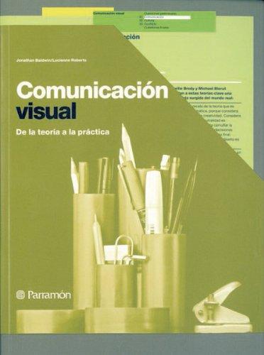 Descargar Libro Libro COMUNICACION VISUAL (Diseño gráfico) de Jonathan Baldwin