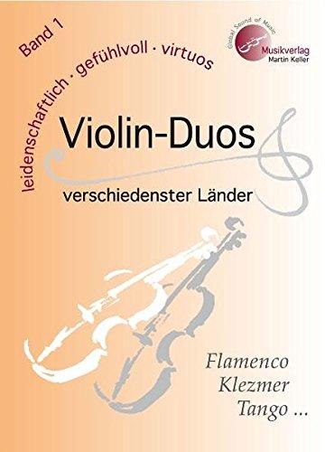 Tango Violin (Violin-Duos verschiedenster Länder - Band 1: MVK 171701 , www.musikverlag-keller.de , Musikverlag Martin Keller)
