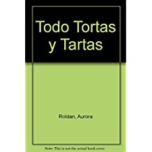 Todo Tortas Y Tartas / Everything Cakes and Tarts
