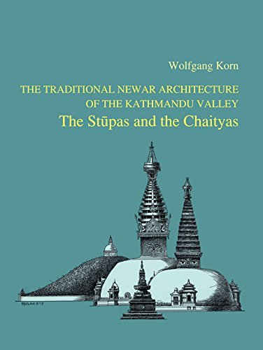 The Traditional Newar Architecture of the Kathmandu Valley : The Stupas and the Chaityas by Wolfgang Korn (2014-02-02)