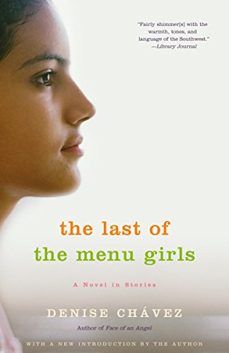 The Last of the Menu Girls (Vintage Contemporaries) por Denise Chavez