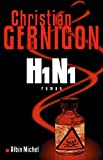 H1N1 (LITT.GENERALE) (French Edition)