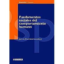 Fundamentos sociales del comportamiento humano: 4 (Manuales)