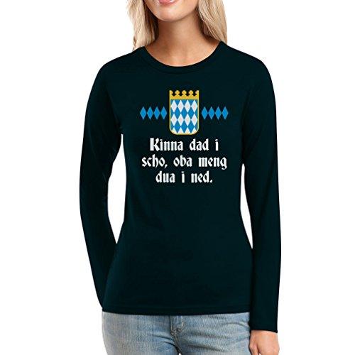 Kinna dad i scho, oba meng dua i ned - Witzig Bayrisch Frauen Langarm-T-Shirt Schwarz