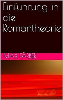 Einführung in die Romantheorie