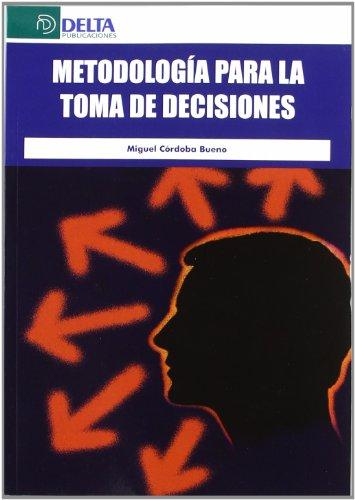 Metodología para la toma de decisiones