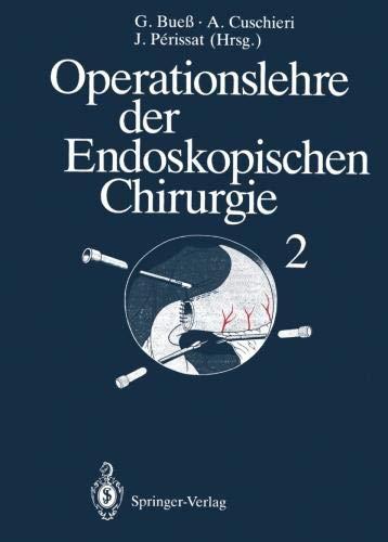 Operationslehre der Endoskopischen Chirurgie: Band 2