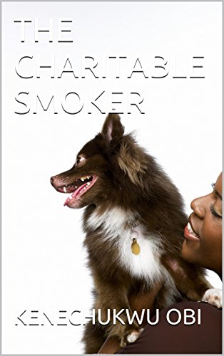 THE CHARITABLE SMOKER (English Edition)