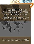 #6: Comprehensive formulas for the CFA Level I Exam (CFA Exam Formulas Series Book 1)