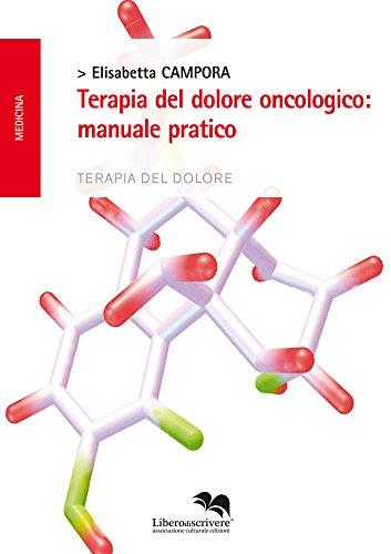 terapia del dolore oncologico: manuale pratico
