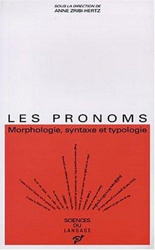 Les pronoms : Morphologie, syntaxe et typologie