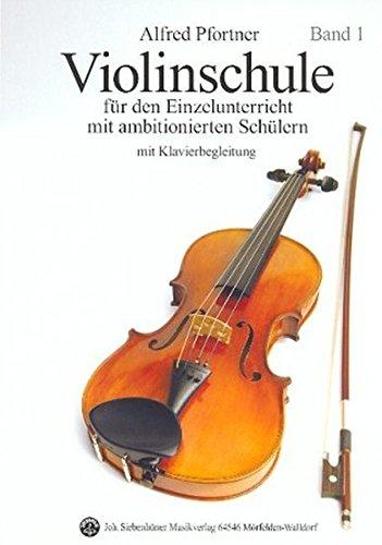 Violinschule Band 1 mit CD: Für den Einzelunterricht mit ambitionierten Schülern