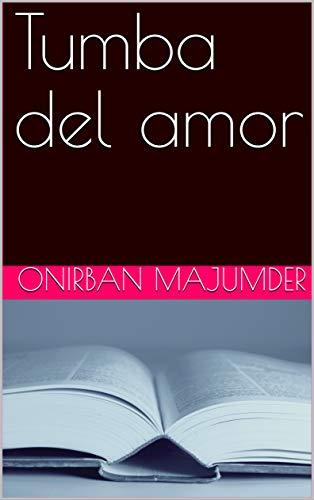 Tumba del amor por Onirban  Majumder