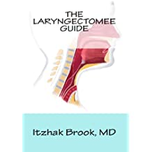 The Laryngectomee Guide (English Edition)