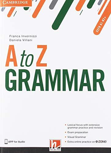 A to Z grammar. Student's book. Per le Scuole