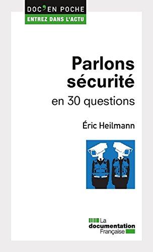 Parlons sécurité en 30 questions