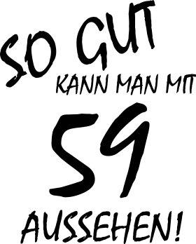 Mister Merchandise Cooles Herren T-Shirt So gut kann man mit 59 aussehen! Jahre Geburtstag Navy