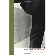 Chopin's Move (French Literature) (French Literature Series)