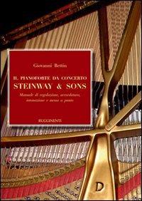 il-pianoforte-da-concerto-steinway-sons-manuale-di-regolazione-accoradatura-intonazione-e-messa-a-pu