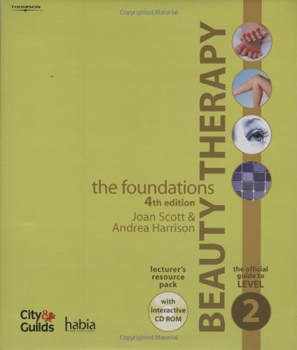Beauty Therapy: The Foundations - The Official Guide to Level 2 Lecturer's Resource Pack by Joan Scott (2007-09-14)
