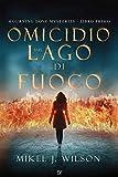 Omicidio Sul Lago di Fuoco: Mourning Dove Mysteries - Libro Primo