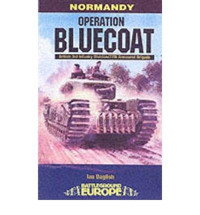 [(Operation Bluecoat)] [Author: Ian Daglish] published on (July, 2004)