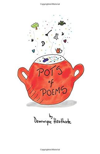 Pots of Poems por Dominique Heathcote