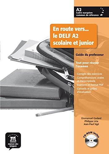 En route vers le Delf scolaire et junior A2 - Libro del profesor + CD (Fle- Texto Frances) por Philippe Liria